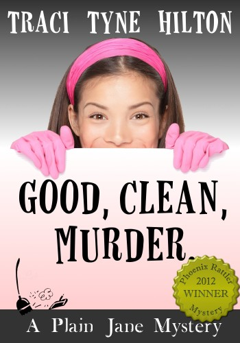 Good, Clean, Murder by Traci Tyne Hilton Coming Soon!